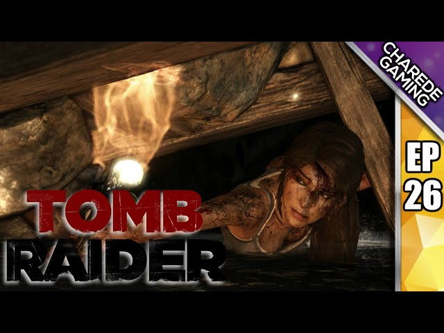 Tomb Raider Ep 26: The Geothermal Caverns Part 2, Catacombs | Charede Plays