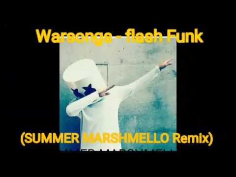 Warsongs - Flash Funk (Summer Marshmello Remix)