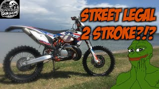 6. STREET LEGAL 2 STROKE?!?! 2016 KTM 300XCW 6 days