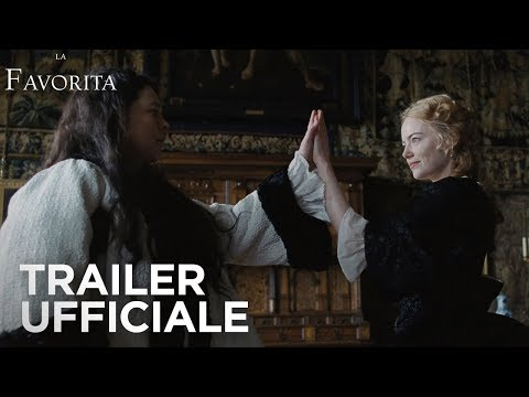 Preview Trailer La Favorita, trailer ufficiale italiano
