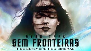 STAR TREK: SEM FRONTEIRAS | Trailer 3