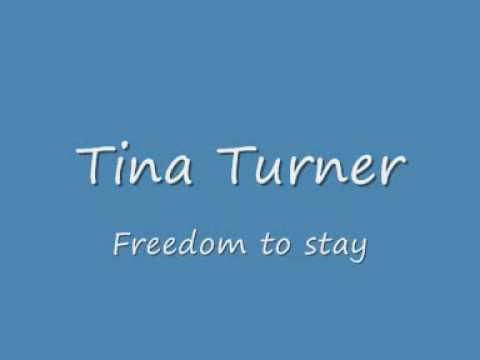 Tina Turner - Freedom To Stay lyrics