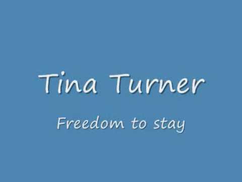 Tina Turner - Freedom To Stay lyrics