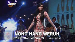 MELINDA VARERA - NONO HANG WERUH [ OFFICIAL MUSIC VIDEO ]