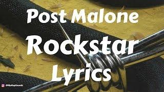 image of Post Malone – Rockstar (Lyrics / Lyric Video) ft. 21 Savage