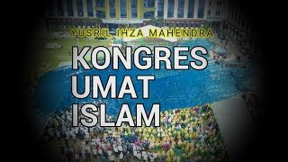 Download Video PIDATO YUSRIL MENGGEMPARKAN DI KONGRES UMAT ISLAM   MEDAN #BelaISLAM #BelaNKRI #LatePost MP3 3GP MP4