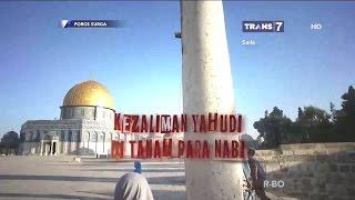 Video Kezaliman YAHUDI di Tanah Para Nabi ~ POROS SURGA 26 Maret 2017 MP3, 3GP, MP4, WEBM, AVI, FLV Desember 2018