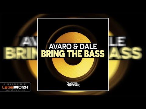 Avaro & Dale - Bring The Bass (Original Mix)