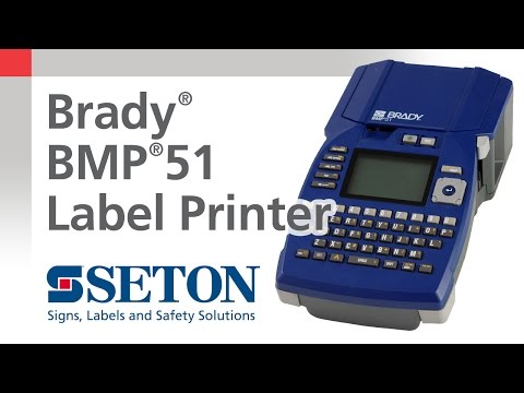 Brady® BMP®51 Printer Overview | Seton Video