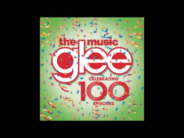 Raise your glass 100th episode glee for 100th window full album