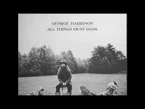 Harrison - George Harrison - ''All Things Must Pass'' [Full Album] 00:00:00 I'd Have You Anytime 00:03:00 My Sweet Lord 00:07:43 Wah-Wah 00:13:23 Isn't It A Pity (Versi...