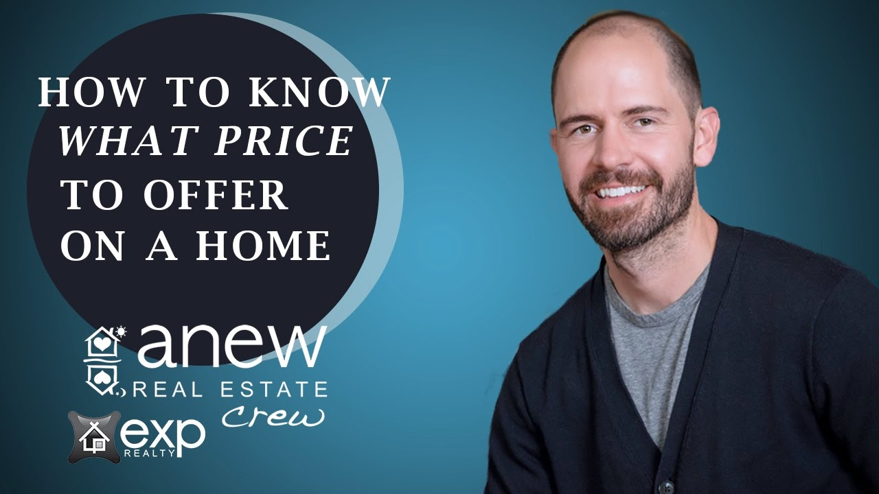 How to Know What to Offer on a Home