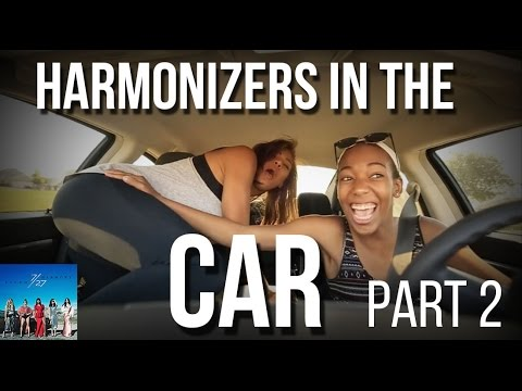 Harmonizers in the Car Pt  2