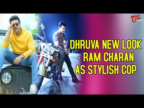 Ram Charan Dhruva New Look Ram As Stylish Cop