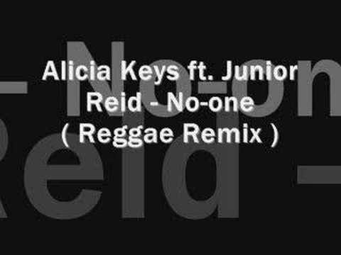 Alicia Keys Ft. Junior Reid – No-one ( reggae remix )