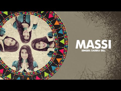 Sarika Gill: Massi Full Song | Desi Routz | Latest