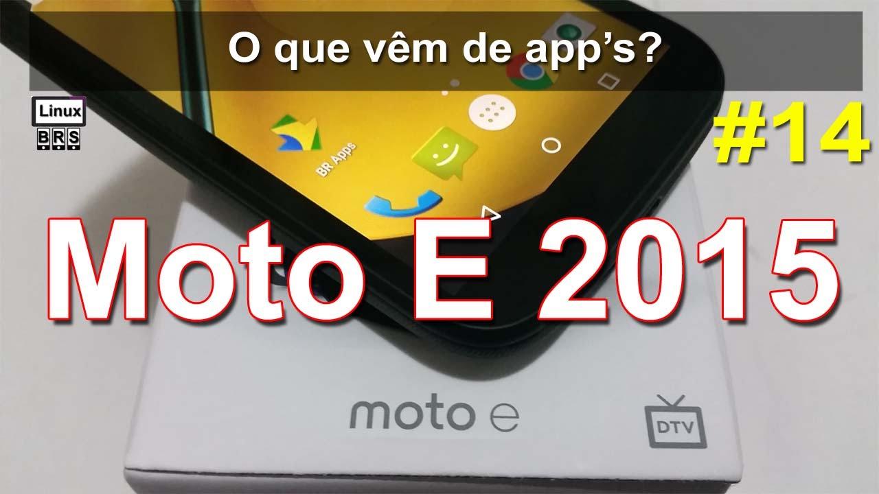 Descargar Motorola Moto E 2015 2º ger – [ o que vêm de apps ] – Português para Celular  #Android