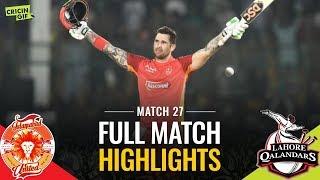 PSL 2019 Match 27: Lahore Qalandars v Islamabad United | PEL FULL MATCH HIGHLIGHTS