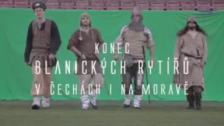 Video Startovač.cz: Konec Blanických rytířů v Čechách i na Moravě (201