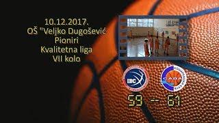 kk ibc kk sava 59 61 (pioniri, 10 12 2017 ) košarkaški klub sava