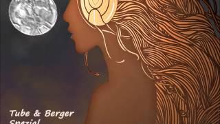 Tube & Berger Spezial - Die besten Tracks ★