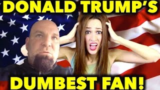 Video Donald Trump's DUMBEST Fan MP3, 3GP, MP4, WEBM, AVI, FLV November 2018