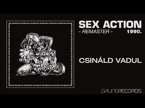 Sex Action: Csináld vadul - REMASTER (Sex Action I. - 1992/2018.) - dalszöveggel