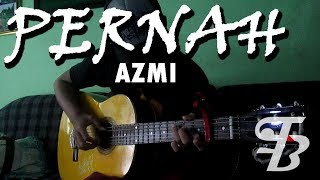 Azmi - Pernah - Fingerstyle Cover by Falaon Bintang