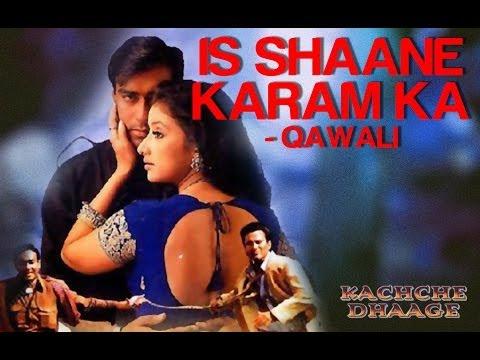 Video Is Shane Karam Ka (Qawali) - Kachche Dhaage | Ajay Devgn & Saif | Nusrat Fateh Ali Khan download in MP3, 3GP, MP4, WEBM, AVI, FLV January 2017