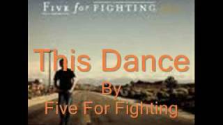 This Dance Five for Fighting