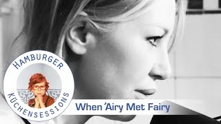 When 'Airy Met Fairy