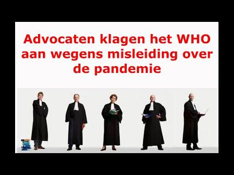 Advocaten klagen het WHO aan