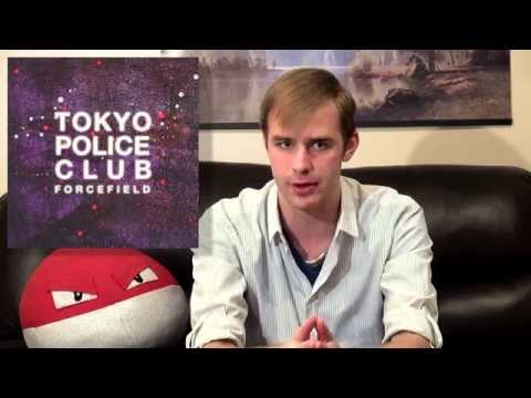 Tokyo Police Club - Forcefield - Album Review