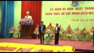Thành Đoàn Uông Bí: Kỷ niệm 85 năm thành lập Đoàn TNCS Hồ Chí Minh