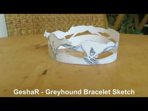 GeshaR   -   Greyhound Bracelet Sketch in 3D