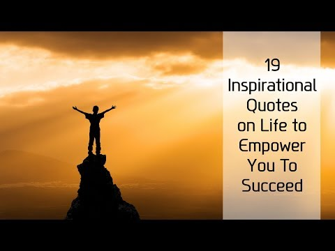 19 Inspirational Quotes on Life to Empower You To Succeed  Sameer Gudhate