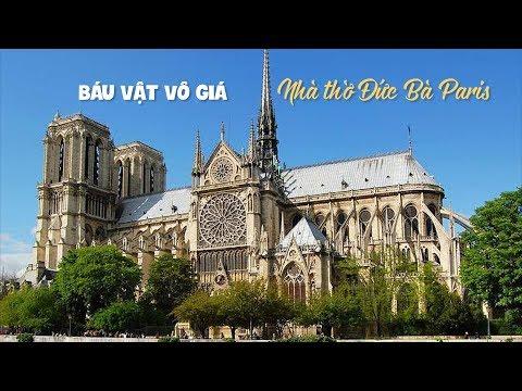 Những báu vật khiến nhà thờ Đức Bà Paris trở thành biểu tượng nước Pháp - Thời lượng: 3:27.