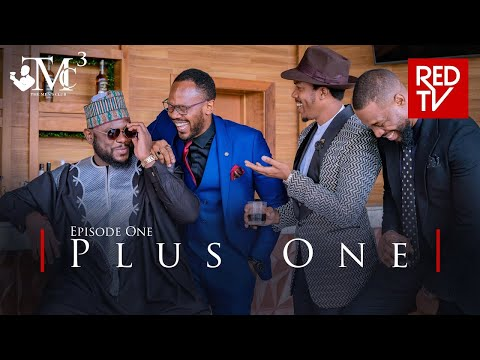THE MEN'S CLUB / SEASON 3 / EPISODE 1 / PLUS ONE | REDTV