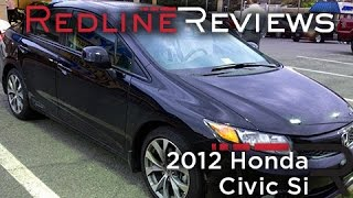 2012 Honda Civic Si Review, Walkaround, Exhaust, Test Drive