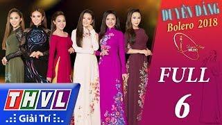 Video THVL   Duyên Dáng Bolero – Tập 6 FULL: Vũ khúc trên quê hương MP3, 3GP, MP4, WEBM, AVI, FLV Mei 2018