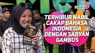 Video Terhibur Nabil cakap bahasa Indonesia dengan Sabyan Gambus | MeleTOP | Tya Ariffin MP3, 3GP, MP4, WEBM, AVI, FLV Juni 2019