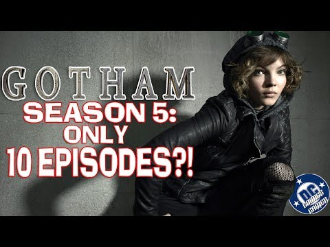 Will GOTHAM Season 5 Only Have 10 Episodes?!