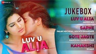 Luv U Alia Audio Jukebox Chandan Kumar Sangeeta Chauhan