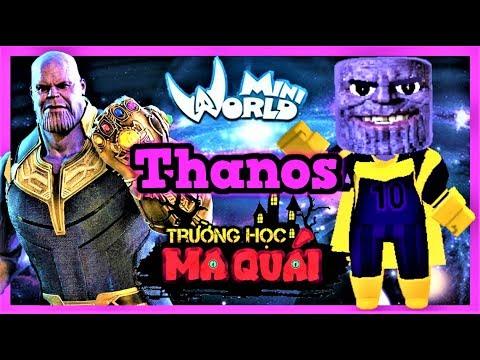 TRƯỜNG HỌC MA QUÁI: -tập 12- 1 ngày làm Thanos   Nếu găng tay vô cực trong mini world   Phong Cận Tv - Thời lượng: 14 phút.