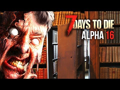 SECRET BOOKSHELF ENTRANCE ★ 7 Days To Die (Alpha 16, Ep.44)