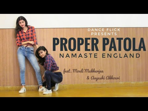Proper Patola - Namaste England   Dance Flick