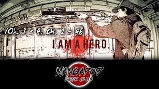 Nonton Mangapod Book Club  161  I Am A Hero  Vol  1   4  Ch  1   46  Ft  Holden Casanova  Film Subtitle Indonesia Streaming Movie Download
