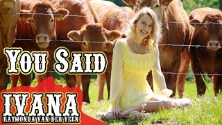 Download Lagu Ivana Raymonda van der Veen - You Said (Original Song &) Mp3