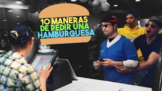 Video 10 MANERAS DE PEDIR UNA HAMBURGUESA MP3, 3GP, MP4, WEBM, AVI, FLV Juni 2018