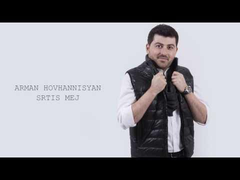 Arman Hovhannisyan - Srtis Mej
